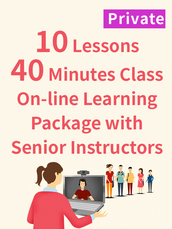 Private On-line Learning Package with Senior Instructors - 10 Lessons - 40 Minutes